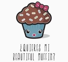 ¿Quieres mi Beautiful Muffin? by adamgamm