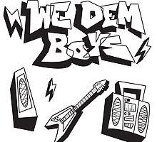 We Dem Boyz by elmoto