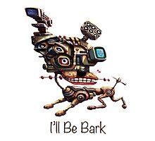 I'll Be Bark by Tom Godfrey