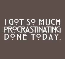 I got so much procrastinating done today by digerati