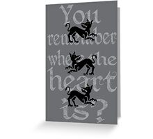 Clegane Sigil & Quote - Grey  Greeting Card