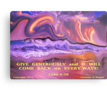 A LIFE OF GIVING BRINGS HAPPINESS Metal Print