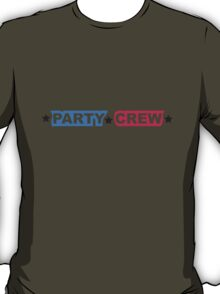 Party Team Crew Member T-Shirt