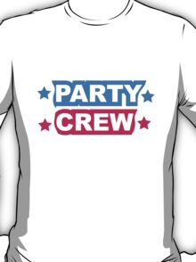 Cool Party Team Crew Member T-Shirt