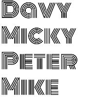 Davy Micky Peter Mike - Black by hourglasssusie