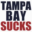 Boston Red Sox - TAMPA BAY SUCKS  by MOHAWK99