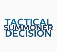 Tactical Decision Summoner! by PalePrincess