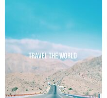 Travel the world Photographic Print
