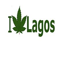 I Love Lagos by Ganjastan