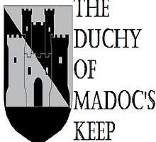 Duchy of Madoc's Keep by MissMyrna