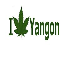 I Love Yangon by Ganjastan
