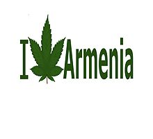 I Love Armenia by Ganjastan