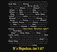 It´s hopeless isn´t it? by tetyline