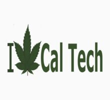 I Love Cal Tech by Ganjastan