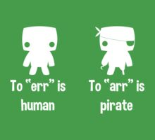"""To """"err"""" is human... To """"arr"""" is pirate! by CrumpetCrusher"""