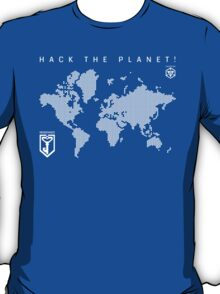 Hack the Planet! - Resistance T-Shirt