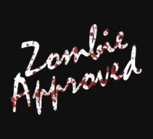 Zombie Approved by 4getsundaydrvs