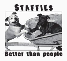 Staffies Better than people by amanda metalcat