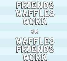 Waffles Friends Work by knoperee