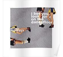 'I Bet You Look On The Dancefloor' By Arctic Monkeys Alternative Poster Poster