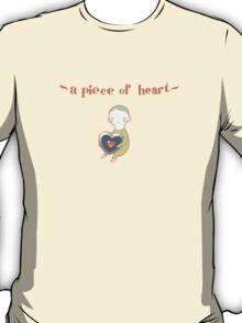 A Piece of Heart T-Shirt