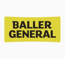 Baller General by mta-sextape