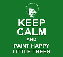 Keep Calm and Paint Happy Little Trees - Bob Ross Tote Bag by CaffeineSpark