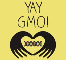 YAY GMO! by shifty303