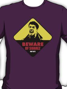 Beware of the Suarez T-Shirt