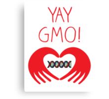 YAY GMO! 2 Canvas Print