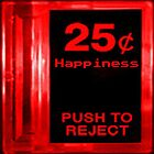 25 Cent Happiness (Pillows & Totes Bags) by PopCultFanatics