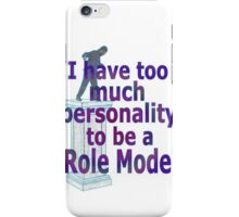 role model iPhone Case/Skin
