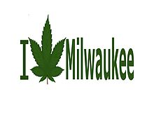 I Love Milwaukee by Ganjastan