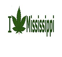 I Love Mississippi by Ganjastan