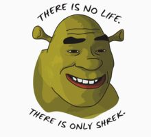There is only Shrek by LukeOlfert