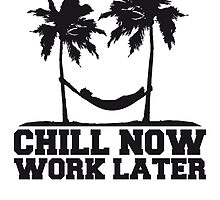 Chill Now Worklater hammock beach palm trees sea by Style-O-Mat
