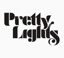 PRETTY LIGHTS  by Zeb Reale