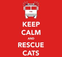 Keep calm and rescue cats by Dan Newman