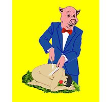 It's a Pig-Eat-Man World Photographic Print