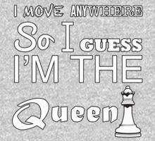 I move anywhere so I guess I'm the queen by SwagGeenaDavis
