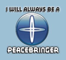 I will always be a PEACEBRINGER by sbvert