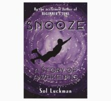 SNOOZE: A Story of Awakening Kids Clothes