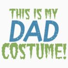 This is my DAD Costume by jazzydevil
