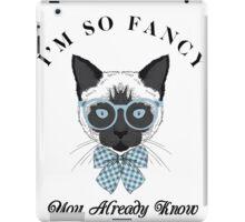 I'M SO FANCY IGGY AZULEA SHIRT iPad Case/Skin