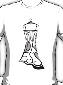 Silhouette of woman dress from words My favorite dress T-Shirt