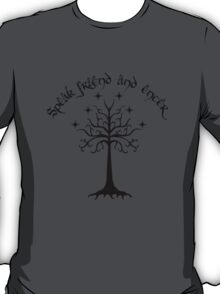 Speak friend and enter , Black T-Shirt