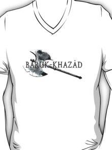 Baruk Khazad ! T-Shirt