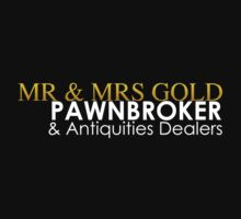 Mr. and Mrs. Gold: Pawnbroker and Antiques Dealers by uponastorm