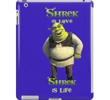 Shrek is love, shrek is life iPad Case/Skin