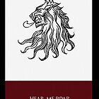 Hear Me Roar - House Lannister Game of Thrones by Diana G